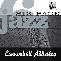 Cannonball Adderley – Jazz Six Pack