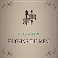 Dean Martin – Enjoying The Meal