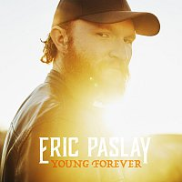 Eric Paslay – Young Forever