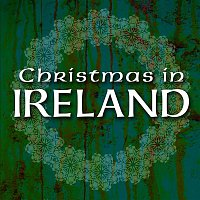 Various Artists.. – Christmas in Ireland