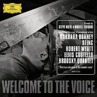Steve Nieve, Sting, Barbara Bonney, Elvis Costello, Robert Wyatt – Welcome to the Voice