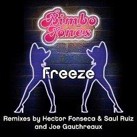 Bimbo Jones – Freeze [Remixes 3.0]