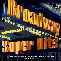 Various – Broadway: Super Hits, Vol. 2