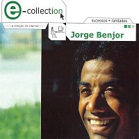 Jorge Ben Jor – E-Collection