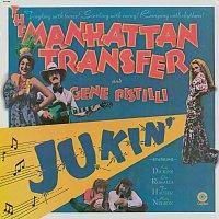 The Manhattan Transfer, Gene Pistilli – Jukin'