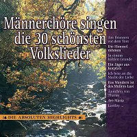 Various Artists.. – Mannerchore singen die 30 schonsten Volkslieder