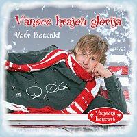 Petr Kotvald – Vánoce hrajou glórijá (Vánoční koncert)
