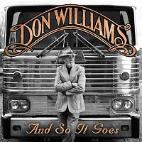 Don Williams – And So It Goes