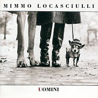 Mimmo Locasciulli – Uomini
