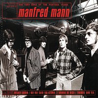 Manfred Mann – The Very Best Of The Fontana Years