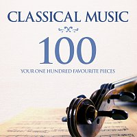 Různí interpreti – Classical Music: Your 100 Favourite Pieces