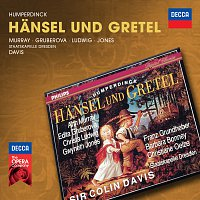 Ann Murray, Edita Gruberova, Franz Grundheber, Gwyneth Jones, Sir Colin Davis – Humperdinck: Hansel und Gretel