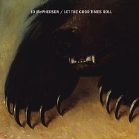JD McPherson – Let The Good Times Roll