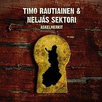 Timo Rautiainen & Neljas Sektori – Askelmerkit