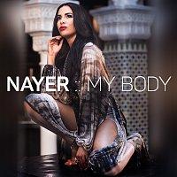 Nayer – My Body