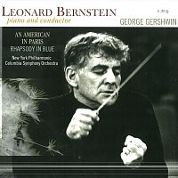 Leonard Bernstein – An American in Paris, Rhapsody In Blue