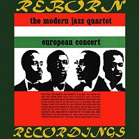 The Modern Jazz Quartet – European Concert, Vol. 1 (HD Remastered)