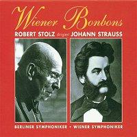 Wiener Bonbons - Robert Stolz dirigiert Johann Strauss