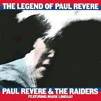 Paul Revere & The Raiders, Mark Lindsay – The Legend Of Paul Revere