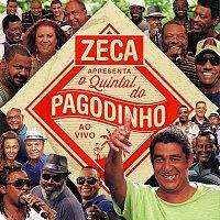 Různí interpreti – Zeca Apresenta: O Quintal Do Pagodinho