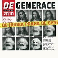 Hudba Praha – DeGenerace