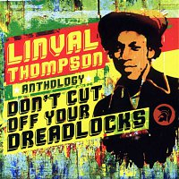 Linval Thompson – Don't Cut Off Your Dreadlocks