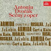 Antonín Dvořák, různí interpreti – Dvořák: Scény z oper