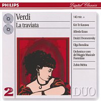 Kiri Te Kanawa, Alfredo Kraus, Dmitri Hvorostovsky, Olga Borodina, Zubin Mehta – Verdi: La Traviata [2 CDs]