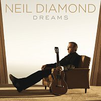 Neil Diamond – Dreams
