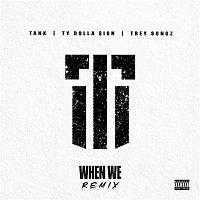 Tank – When We (Remix)