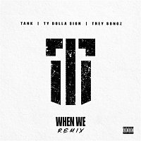Tank – When We (Remix)