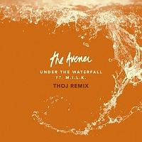 The Avener, M.I.L.K. – Under The Waterfall [Thoj Remix]