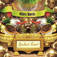 Miles Davis, Cannonball Adderley – Opulent Event