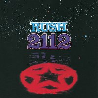 Rush – 2112 [Remastered]