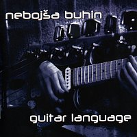 Nebojsa Buhin – Guitar language
