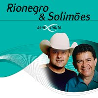Rionegro & Solimoes – Rionegro & Solimoes Sem Limite