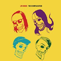 The Complication – Life Inside