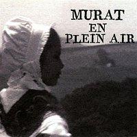Murat En Plein Air