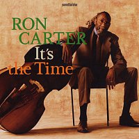 Ron Carter – It's The Time