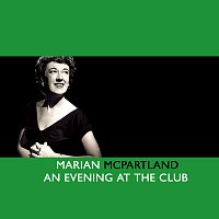 Marian McPartland – An Evening At The Club