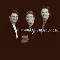Larry Gatlin & The Gatlin Brothers – The Best Of The Gatlins:  All The Gold In California