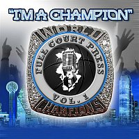 Full Court Press, Vol. 1, T-Pain, Dorrough, Shawn Marion, Young Cash – I'm a Champion (feat. T-Pain, Dorrough, Shawn Marion, Young Cash)