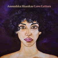 Anoushka Shankar – Love Letters
