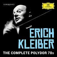 Erich Kleiber – Erich Kleiber - Complete Polydor 78s