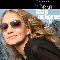 Joan Osborne – Bring It On Home