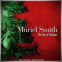 Muriel Smith – The Glory of Christmas