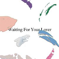 Citizens! – Waiting for Your Lover