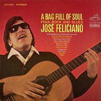 José Feliciano – A Bag Full of Soul, Folk, Rock and Blues