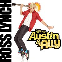 Ross Lynch – Austin & Ally