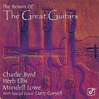 Charlie Byrd, Herb Ellis, Mundell Lowe, Larry Coryell – The Return Of The Great Guitars